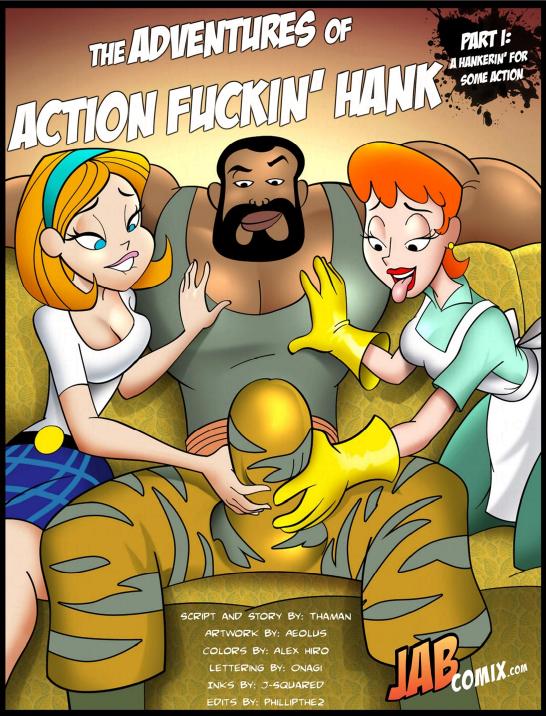 Action Fuckin Hank Part.1-001