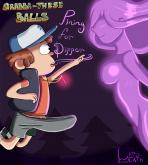 Gravity Falls — [kiddeathx] — Grabba-These Balls Pining For Dipper