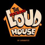 The Loud House — [Garabatoz] — The Fucking Loud House